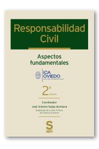 Responsabilidad civil. aspectos fundamentales