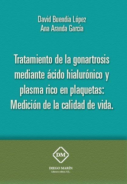 Tratamiento de la gonartrosis mediante acido hialuronico y p