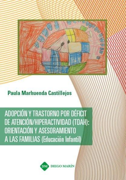 Adopcion y trastorno por deficit de atencion / hiperactivida