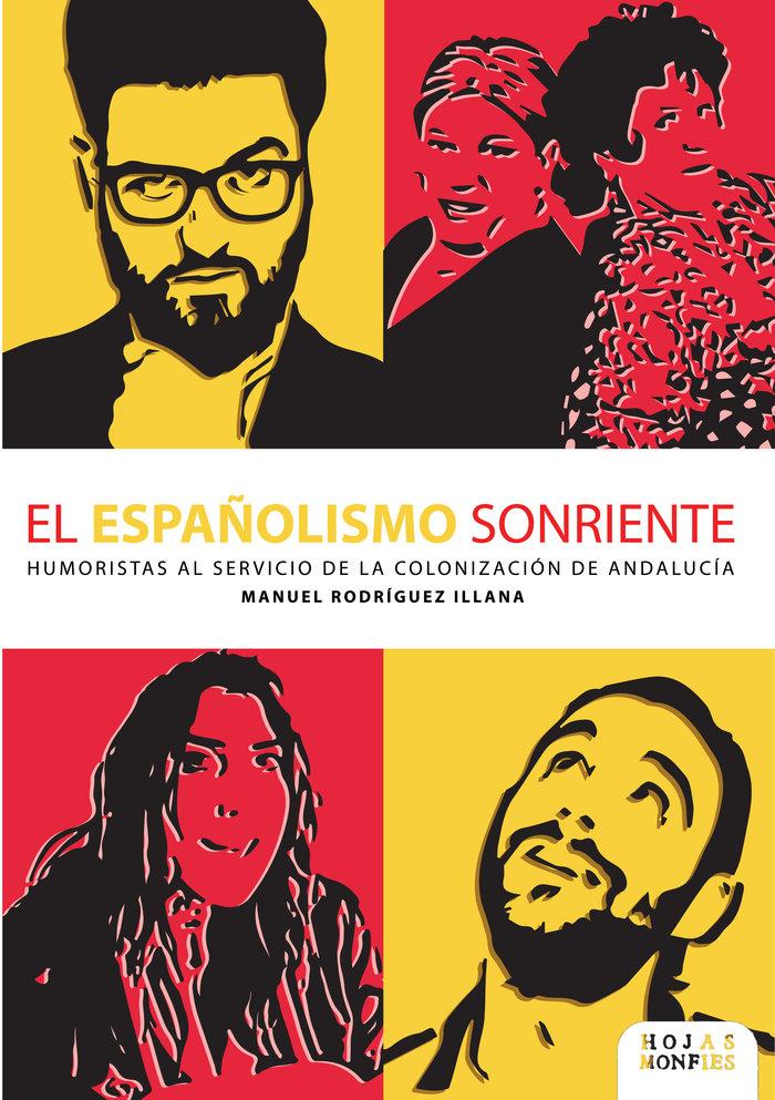 Españolismo sonriente,el