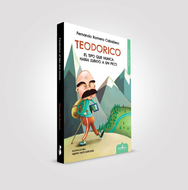 Teodorico el tipo que nunca habia subido a un pico