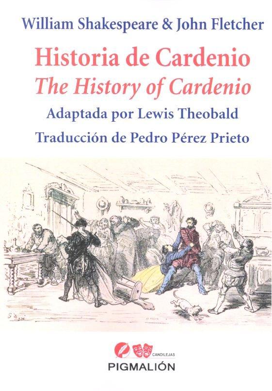 Historia de cardenio. the histrory of cardenio