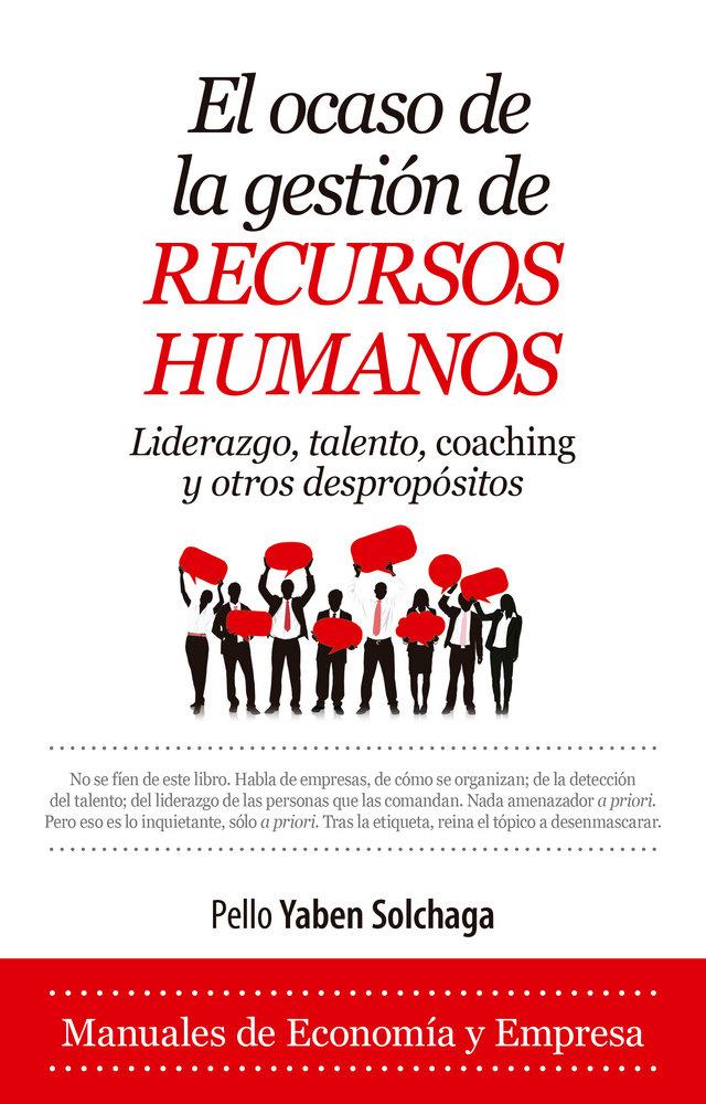 Ocaso de la gestion de recursos humanos,el