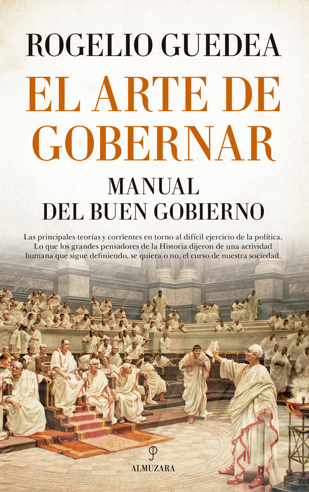 Arte de gobernar. manual del buen gobierno,el