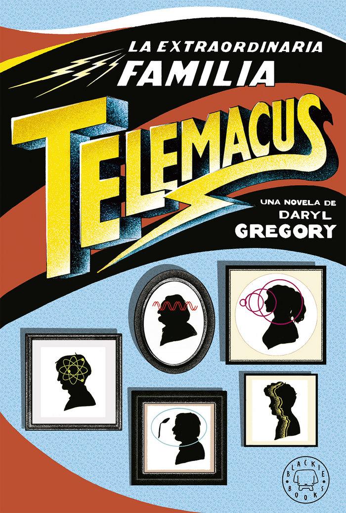 Extraordinaria familia telemacus, la