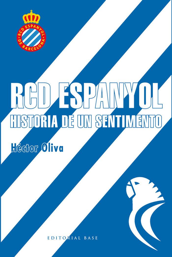 Rcd espanyol historia de un sentimiento