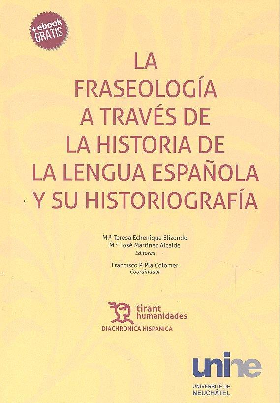 Fraseologia a traves de la historia lengua española histogr