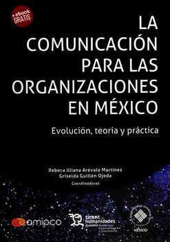Comunicacion para las organizaciones en mexico. evolucion,la