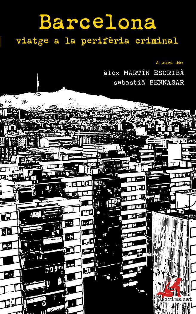 Barcelona, viatge a la periferia criminal