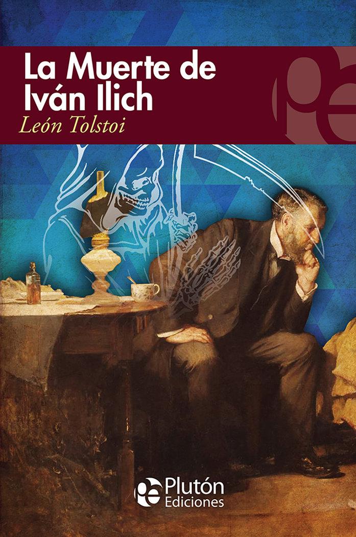 Muerte de ivan ilich,la