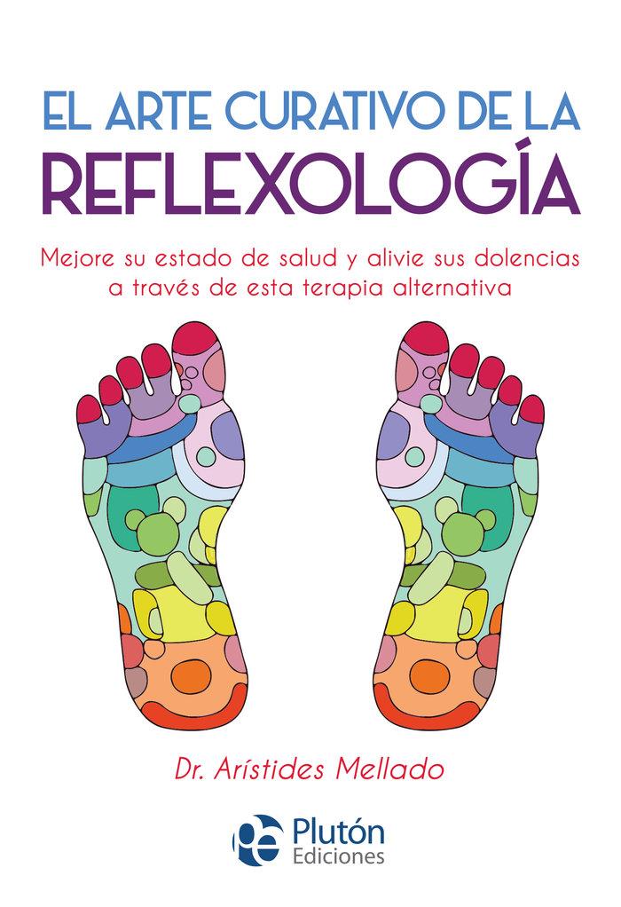 Arte curativo de la reflexologia,el