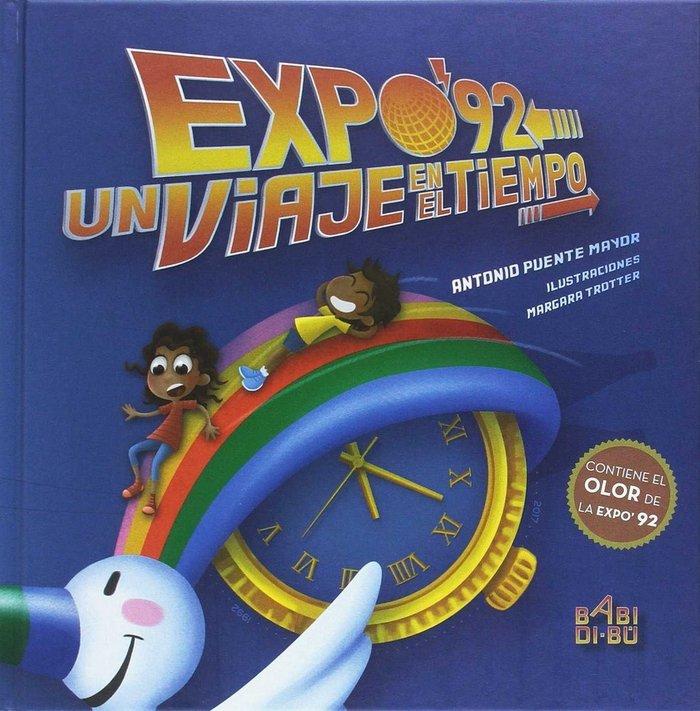 Expo 92 un viaje en el tiempo