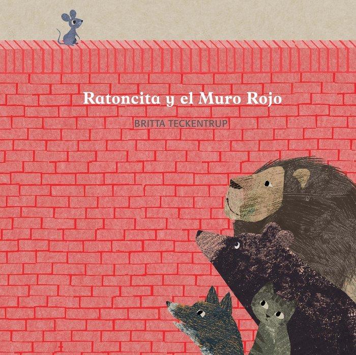 Ratoncita y el muro rojo