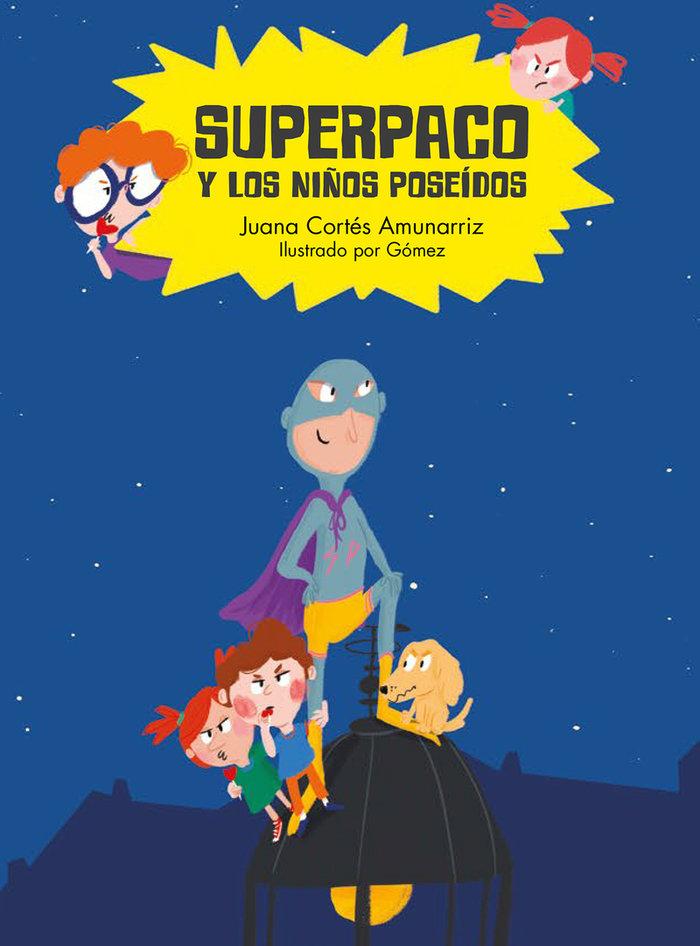 Superpaco y los niños poseidos