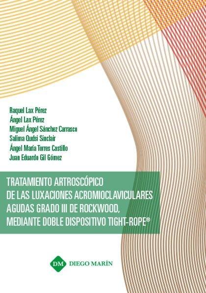 Tratamiento artroscopico de las luxaciones acromioclavicular