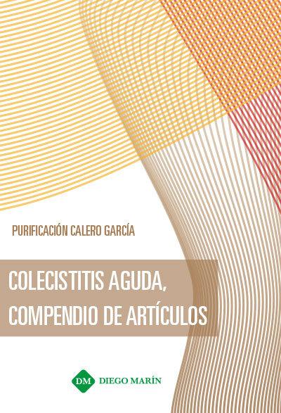 Colecistitis aguda, compendio de articulos
