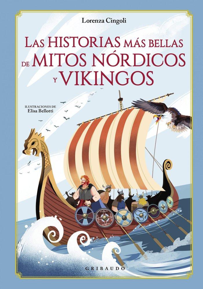 Historias mas bella de mitos nordico y vikingos,las