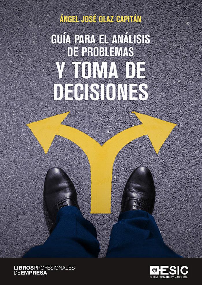 Guia para el analisis de problemas y toma de decisiones