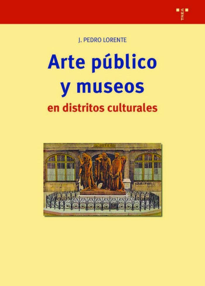 Arte publico y museos en distritos culturales