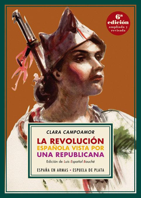 Revolucion española vista por una republicana,la 6ªed