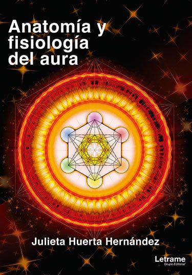 Anatomia y fisiologia del aura
