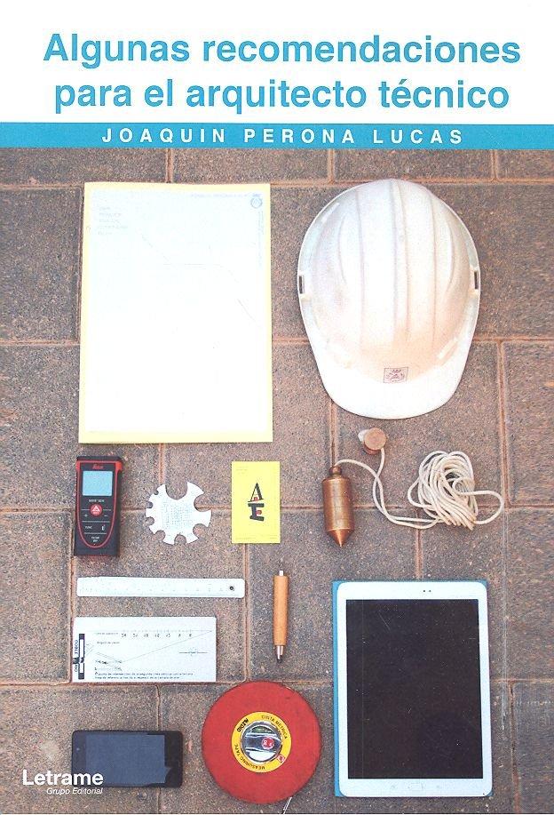 Algunas recomendaciones para el arquitecto tecnico