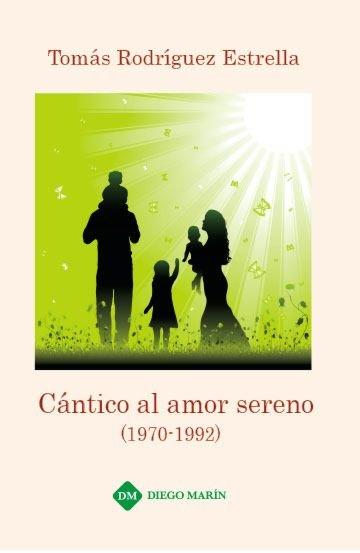 Cantico al amor sereno (1970-1992)