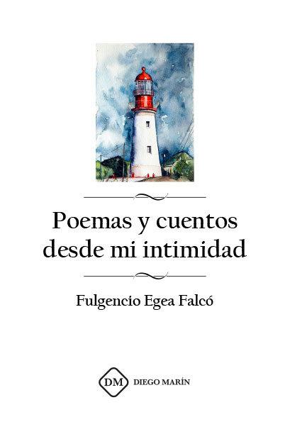 Poemas y cuentos desde mi intimidad