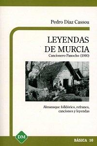 Leyendas de murcia cancionero panocho (1900)