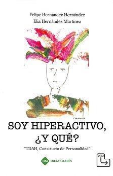 Soy hiperactivo y que