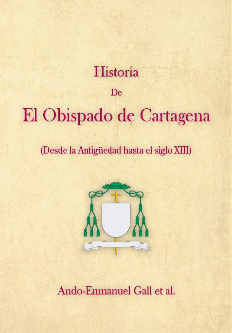 Historia de el obispado de cartagena