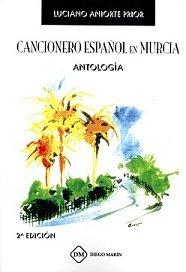 Cancionero español en murcia antologia