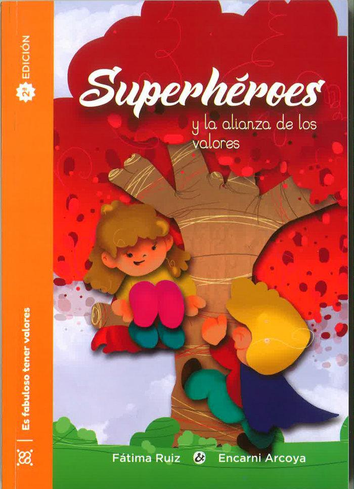 Superheroes y la alianza de los valores