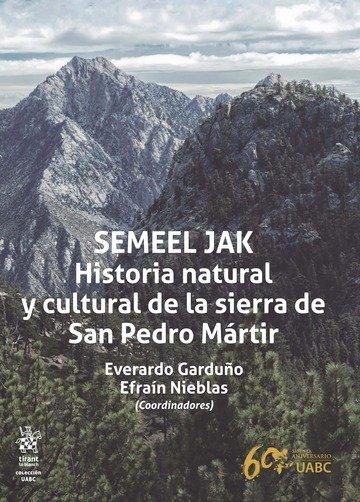 Semeel jak historia natural y cultural de la sierra de san p