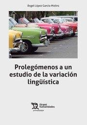 PROLEGOMENOS A UN ESTUDIO DE LA VARIACION LINGÜISTICA