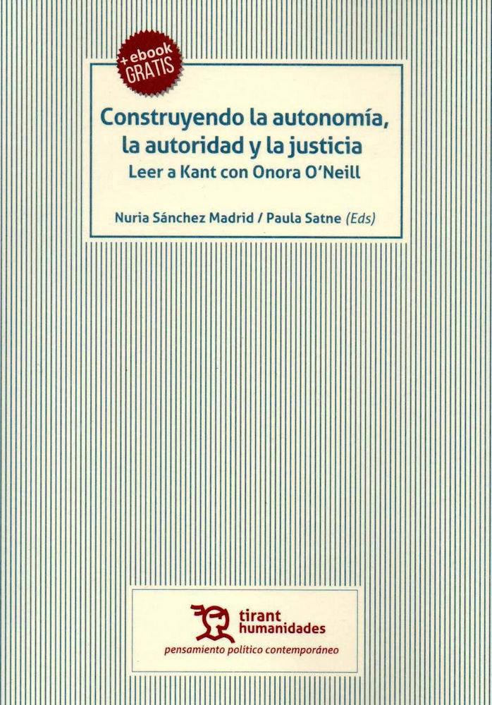 Construyendo la autonomia la autoridad y la justicia leer a
