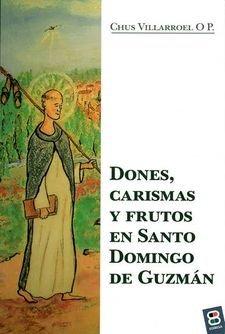 Dones carismas y frutos en santo domingo