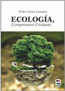 Ecologia compromiso cristiano