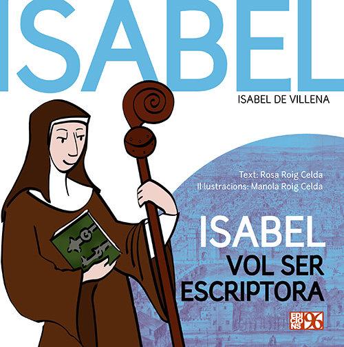 Isabel vol ser escriptora