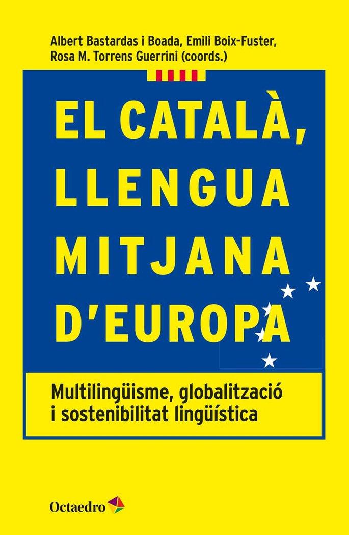 Catala llengua mitjana d europa,el
