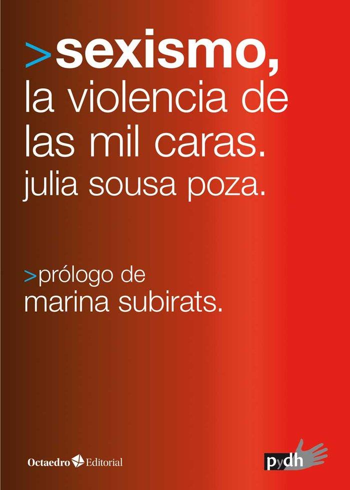 Sexismo las mil caras de la violencia