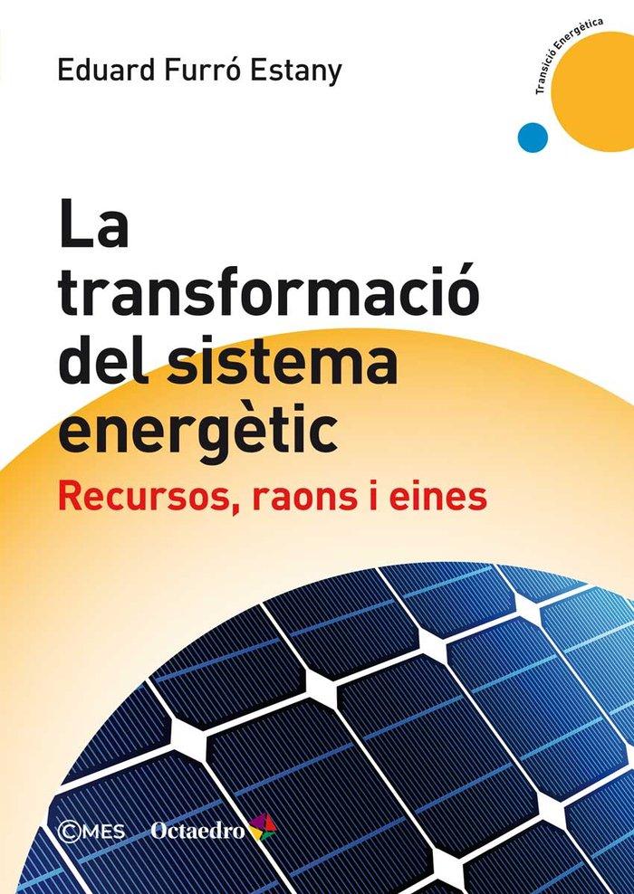 Transformacio del sistema energetic,la
