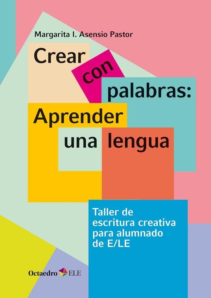 Crear con palabras aprender una lengua