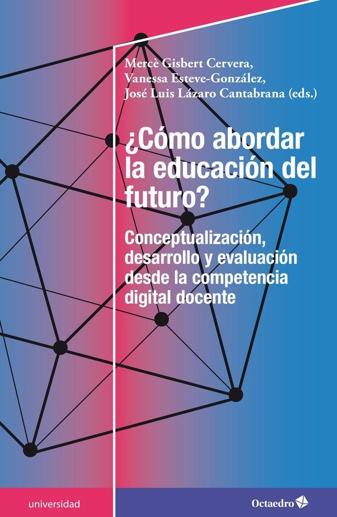 Como abordar la educacion del futuro