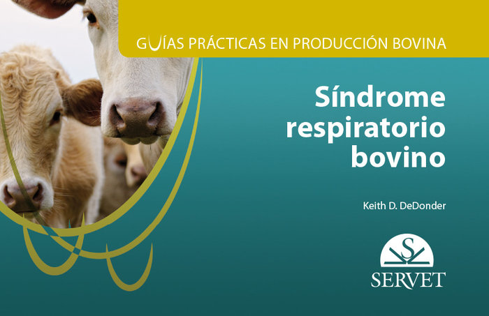 Guias practicas en produccion bovina sindrome respiratorio