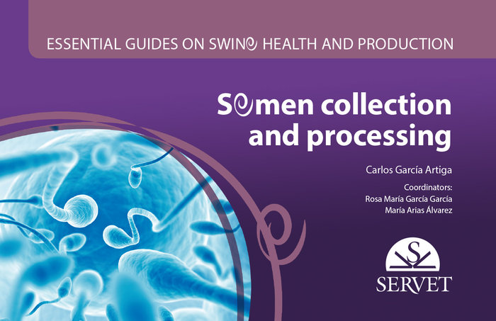 Essential guides on swine health and production. semen colle