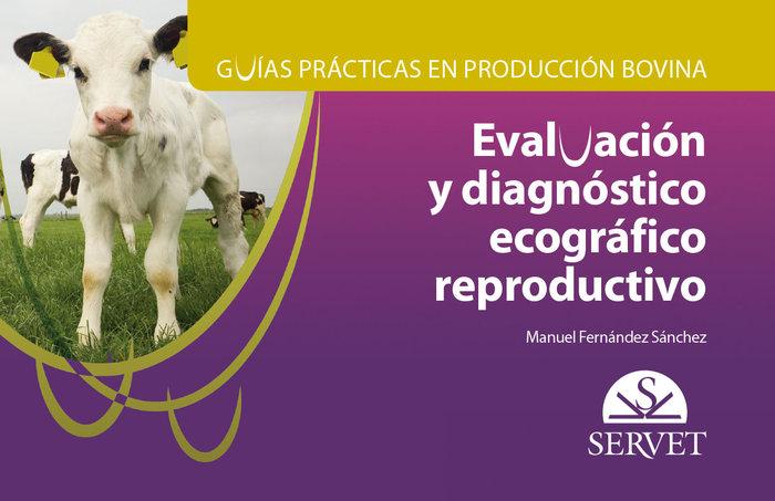 Evaluacion y diagnostico ecografico reproductivo gppb