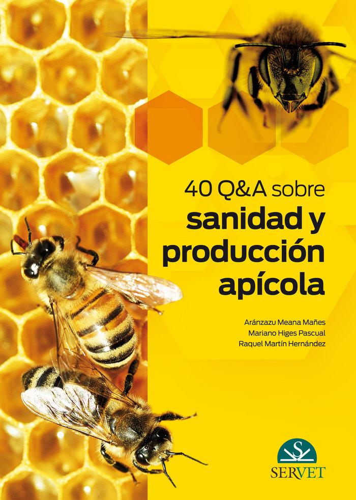 40 q&a sobre sanidad y produccion apicola