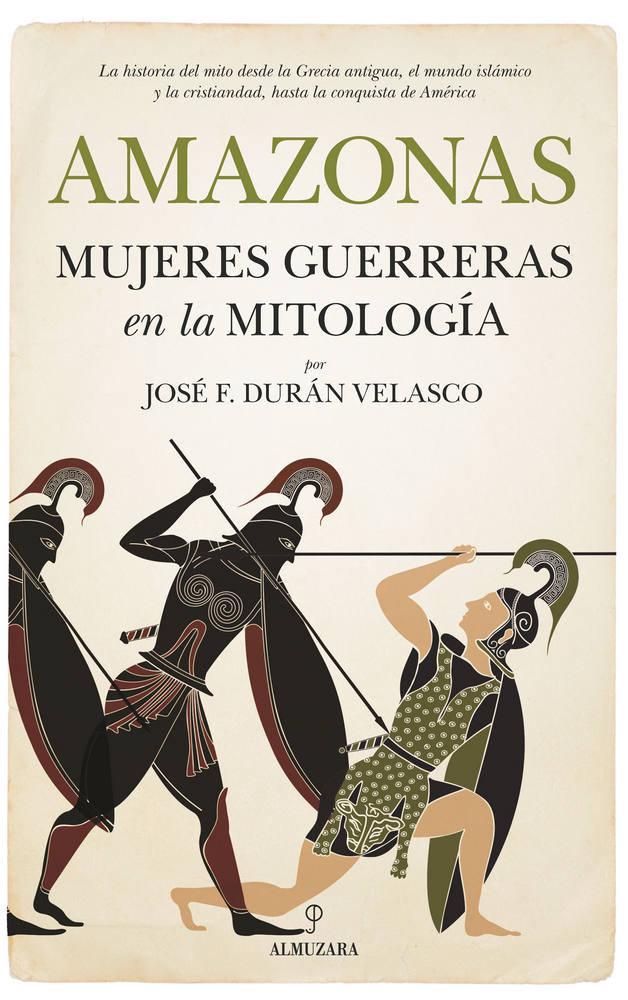 Amazonas mujeres guerreras en la mitologi