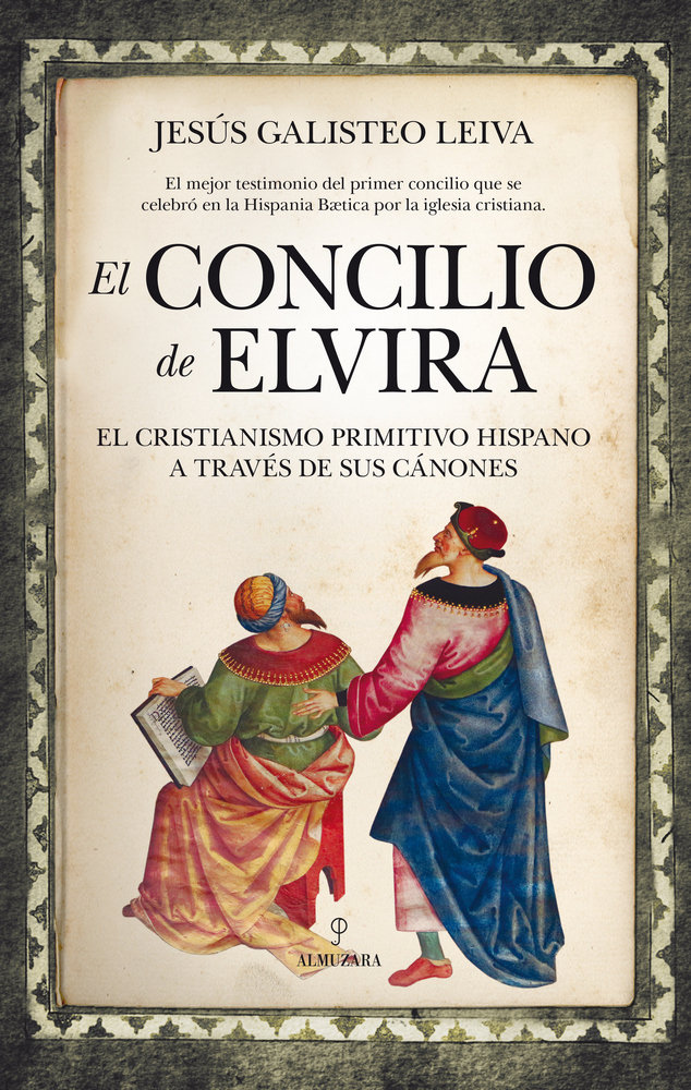Concilio de elvira el cristianismo primit